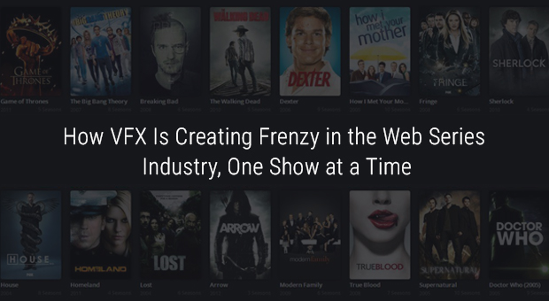 VFX Web Series Industry Blog