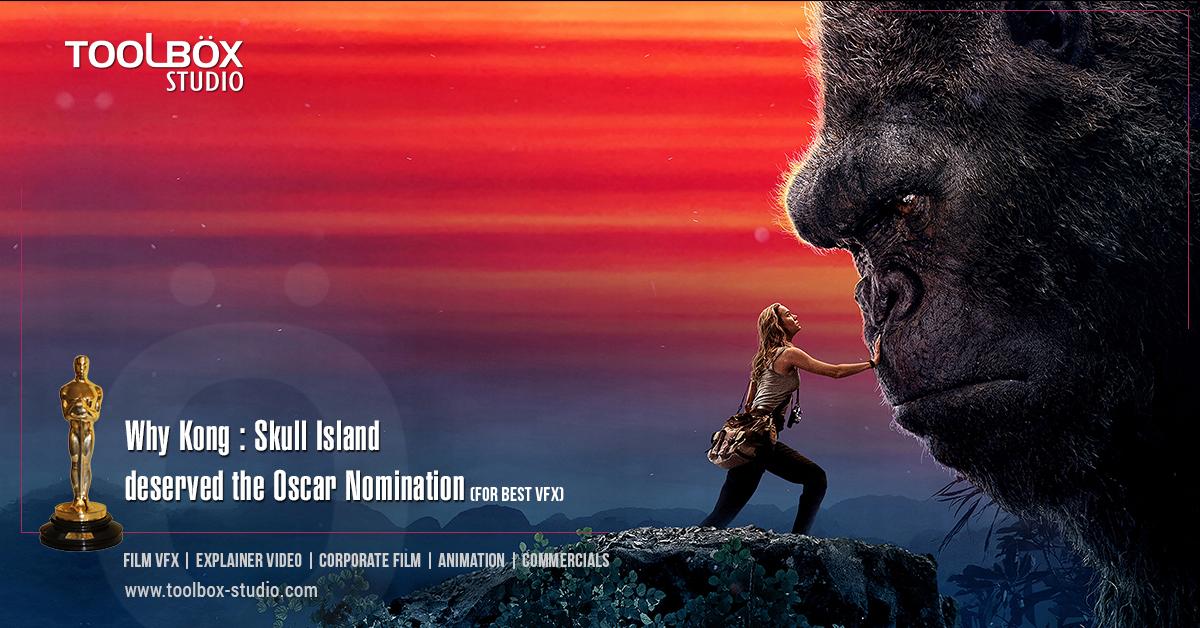 Oscar Nomination- Kong Skull Island